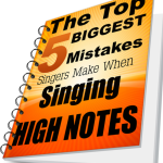 biggest mistakes when singing high notes