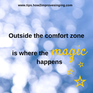 outside the comfort zone is where the magic happens