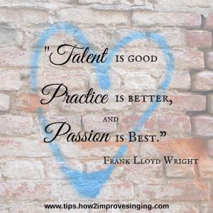 talent, practice, passion