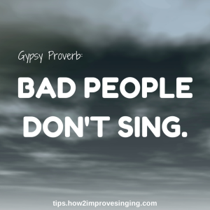 Gypsy Proverb