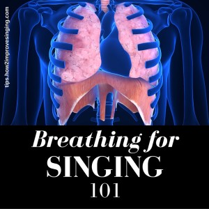 breathing for singers 101