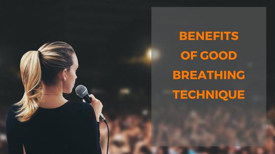 benefits fo good breathing technique