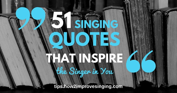singing quotes blog post