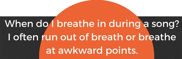 breathing and singing question 15