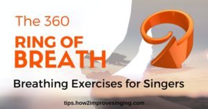 360 ring of breath breathing exercises for singers blog post