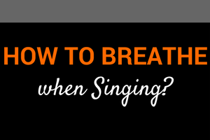 how to breathe when singing blog post