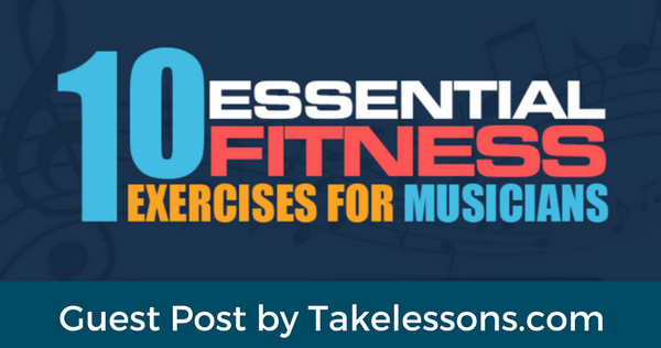 10 essential fitness exercises for musicians infographic